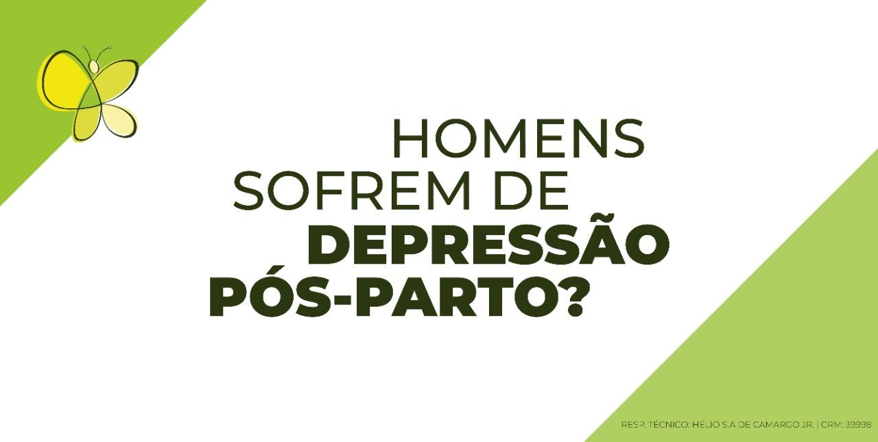 homens sofrem de depressão pós-parto?