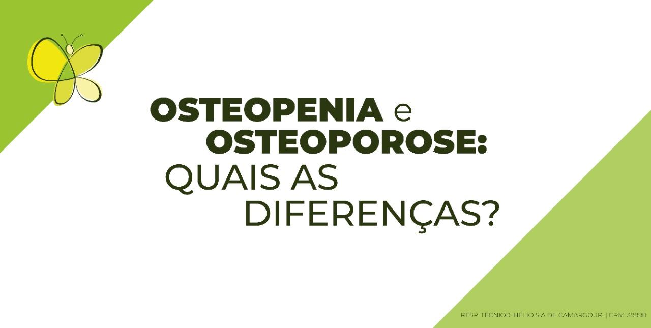 osteopenia e osteoporose: quais as diferenças?